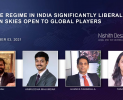 Webinar – Drone Regime in India Significantly Liberalised: Indian Skies Open to Global Players