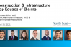 Construction & Infrastructure | Top Causes of Claims & Disputes (April 15, 2021)