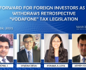 "Way Forward For Foreign Investors As India Withdraws Retrospective ""Vodafone"" Tax Legislation"