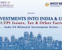 Indo American Bilateral Investment Series Investments into India & USA FDI/FPI limits, Tax and other Factors (August 11, 2020)